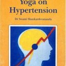 The Effects Of Yoga On Hypertention [Paperback] [Jan 01, 1998] Swami Shankardevananda