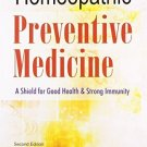 The Homeopathic Preventive Medicine: A Shield for Good Health & Strong Immunity