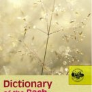 Dictionary of the Bach Flower Remedies [Paperback] [Aug 23, 2005] Jones, T.W