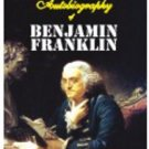 The Autobiography of Benjamin Franklin [Jan 01, 2010] Franklin, Seal