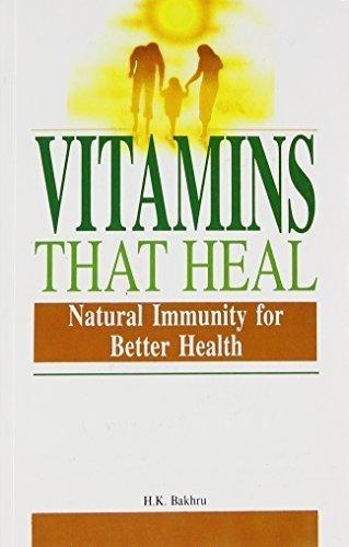 Vitamins That Heal [Paperback] [Mar 30, 2005] Bakhru, Dr. H.K.