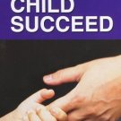 How to Help Your Child Succeed [Dec 31, 1996] Pai, Anant