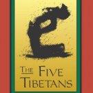 Five Tibetans [Paperback] [Dec 31, 1990] Kilham, Chris