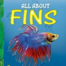 All About Fins: Key stage 1 [Jan 01, 2011] Bagai, Shona