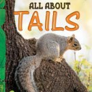 All About Tails: Key stage 1 [Jan 01, 2011] Bagai, Shona