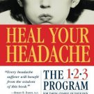 Heal Your Headache [Paperback] [Aug 12, 2002] Buchholz, David and Reich, Stephen