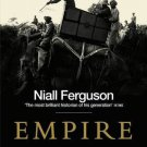 Empire How Britain Made the Modern World [Paperback] [Jan 01, 2004] NIALL