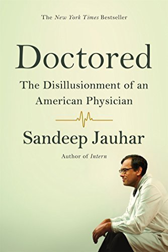 Doctored: The Disillusionment of an American Physician [Paperback] [Aug 11,