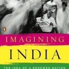 Imagining India: The Idea of a Renewed Nation [Paperback] [Jan 01, 2010] Nandan