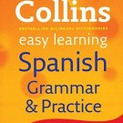 Collins Easy Learning Spanish Grammar and Practice (Collins Easy Learning)