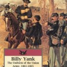 Billy Yank: The Uniform of the Union Army, 1861-1865 [Feb 19, 2006] Mcafee,