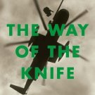 way of the knife, the: the untold story of usa's secret war [Paperback]