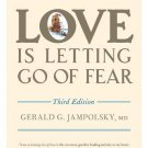 Love Is Letting Go of Fear, Third Edition [Paperback] [Dec 28, 2010] Jampolsky