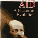 Mutual Aid: A Factor of Evolution [Paperback] [Apr 07, 2006] Kropotkin, Peter