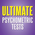 Ultimate Psychometric Tests: Over 1000 Verbal, Numerical, Diagrammatic