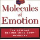 Molecules of Emotion: The Science Behind Mind-Body Medicine [Paperback] [Feb