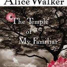 The Temple of My Familiar [Paperback] [Sep 03, 2010] Walker, Alice