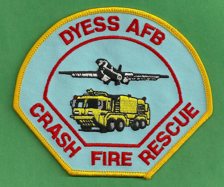 DYESS AIR FORCE BASE TEXAS CRASH FIRE RESCUE PATCH