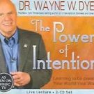 The Power of Intention Learning to Co-Create Your World Your Way by Wayne W Dyer