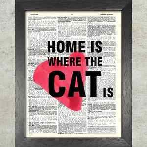 Dictionary Art, Word Art - Home is where the Cat is