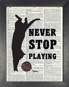 Dictionary Art, Word Art - Cat Design - Never Stop Playing