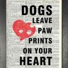 Dictionary Art, Word Art - Dogs Leave Paw Prints on Your Heart