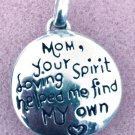 Sterling Mother's Day Pendant : Mom. Your Loving Spirit Helped Me Find My Own