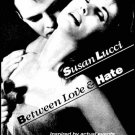BETWEEN LOVE AND HATE: SUSAN LUCCI DVD