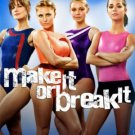 MAKE IT OR BREAK IT SEASONS 1- 3 DVD