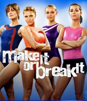 MAKE IT OR BREAK IT SEASONS 1- 3 DVD