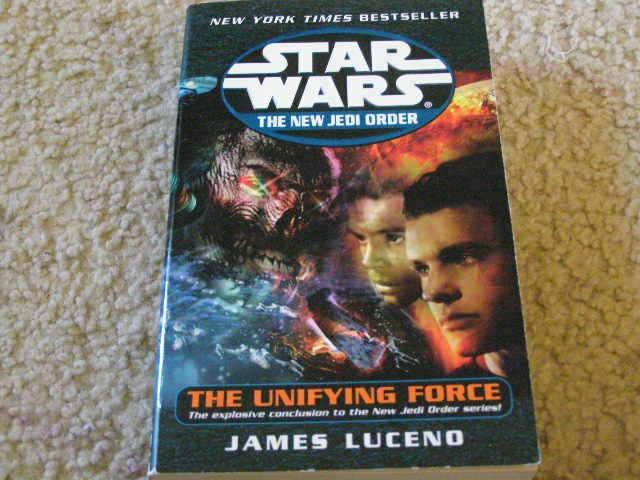 Star Wars The New Jedi Order, The Unifying Force written by James Luceno