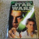 Star Wars Rogue Planet Written by Greg Bear