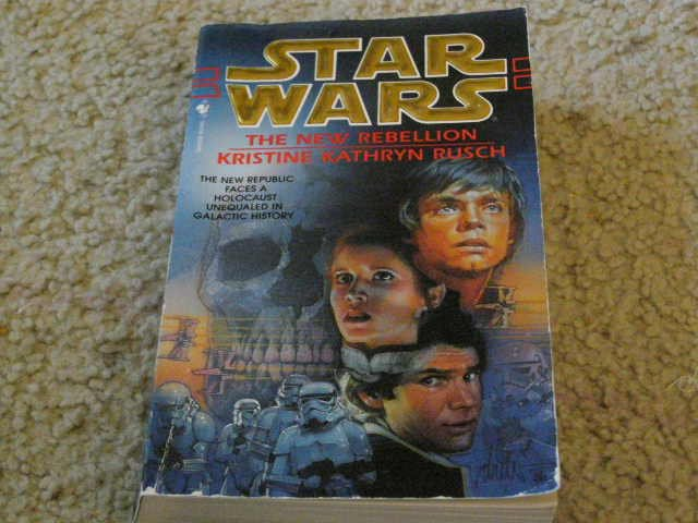 Star Wars The New Rebellion written by Kristine Kathryn Rusch