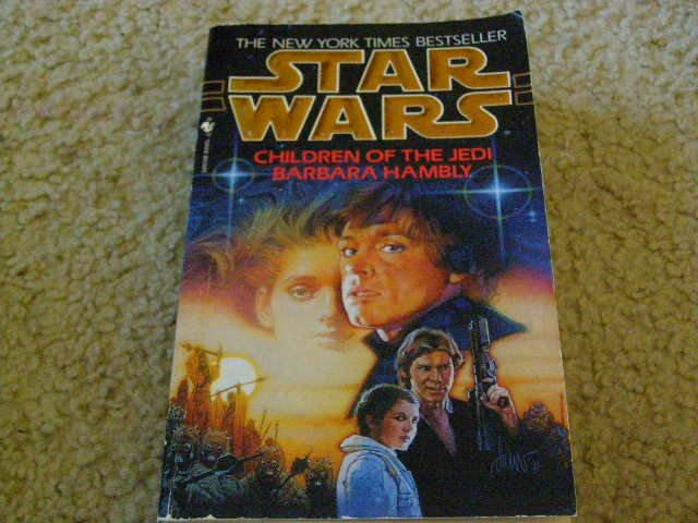 Star Wars Book Children of the Jedi Written by Barbara Hambly