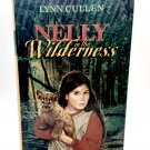 Nelly in the Wilderness First Edition Hardcover