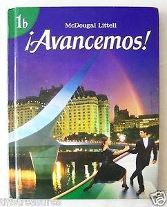 ! AVANCEMOS ! : Level 1b SPANISH High School Level BOOK McDougal Littell Hardcvr