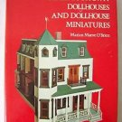 MAKE YOUR OWN DOLLHOUSES AND DOLLHOUSE MINIATURES Marian O'Brien FIRST EDITION