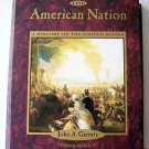 THE AMERICAN NATION : A History of the United States Eighth 8th Edit 8 GARRATY