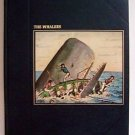 FIRST EDITION The Seafarers - THE WHALERS Hardcv 1st EDITION 1979 w/ inscription