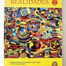 Spanish REALIDADES Level 2 by Boyles Sayers et al CUSTOM EDITION High School