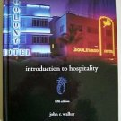INTRODUCTION TO HOSPITALITY 5th Edition by JOHN R. WALKER HC Student Ed. LkNEW!!