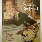NORMAN ROCKWELL Pictures for the American People w/ Dust Jacket HARDCOVER GOOD+