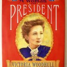 A Woman for PRESIDENT : The Story of VICTORIA WOODHULL Hardcovr SIGNED BY AUTHOR