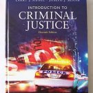 INTRODUCTION TO CRIMINAL JUSTICE Siegel Senna 11th ELEVENTH STUDENT EDITION 11