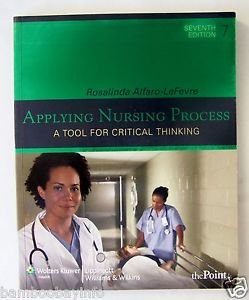 APPLYING NURSING PROCESS : A Tool for Critical Thinking 7th Edit. Alfaro-LeFevre