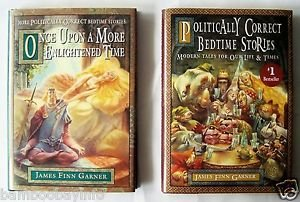 POLITICALLY CORRECT BEDTIME STORIES Once Upon a More Enlightened Time 2 BOOK SET