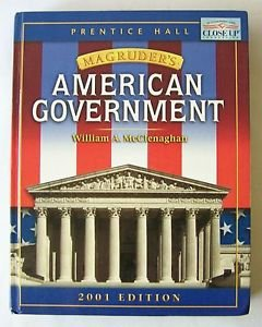 Magruder's AMERICAN GOVERNMENT 2001 PRENTICE HALL Hardcover TEXTBOOK McClenaghan