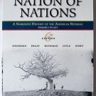Nation of Nations Vol. I : To 1877 A Narrative History of the American Republic
