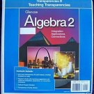 GLENCOE ALGEBRA 2 Integration Applications Connections TRANSPARENCIES B Gr 9-12