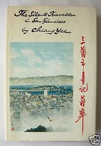 THE SILENT TRAVELLER IN SAN FRANCISCO by Chiang Yee FIRST EDITION Dust Jacket HC